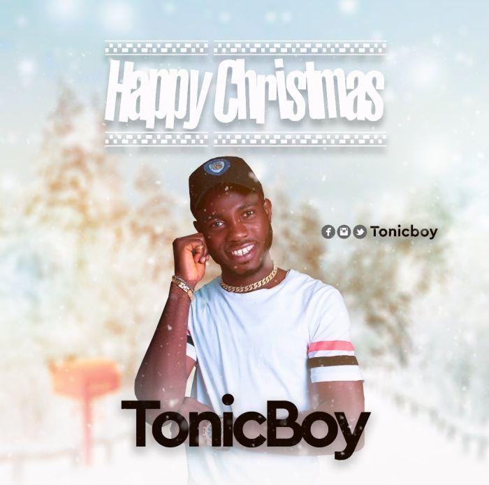[Music] TonicBoy – Happy Christmas | Mp3 Img-2328