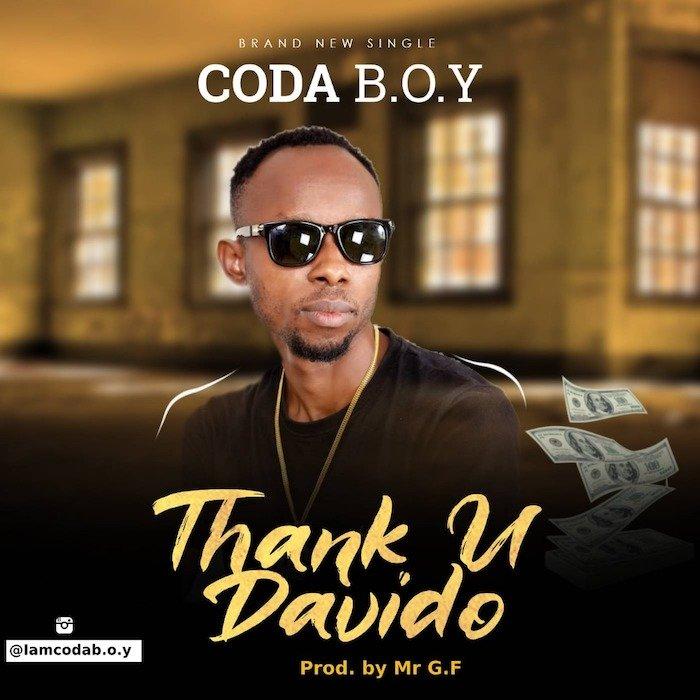 [Music] Coda B.O.Y – Thank U Davido | Mp3 Img-2334