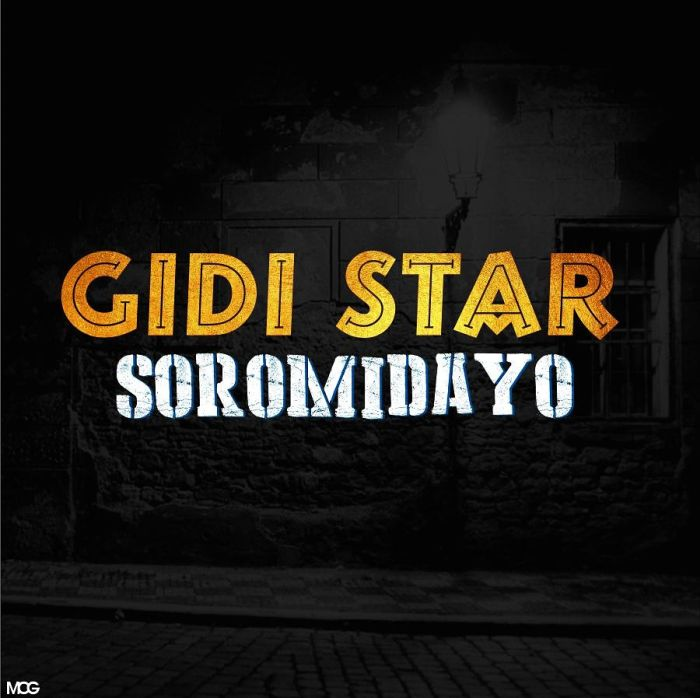 [Music] Gidi Star – Soromidayo | Mp3 Img-2350
