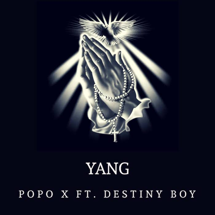 "[Music] Popo – ""Yang"" Ft. Destiny Boy 