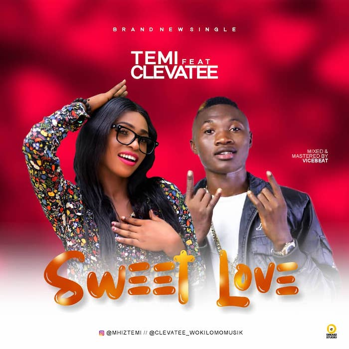 "[Music] Temi – ""Sweet Love"" Ft. Clevatee 