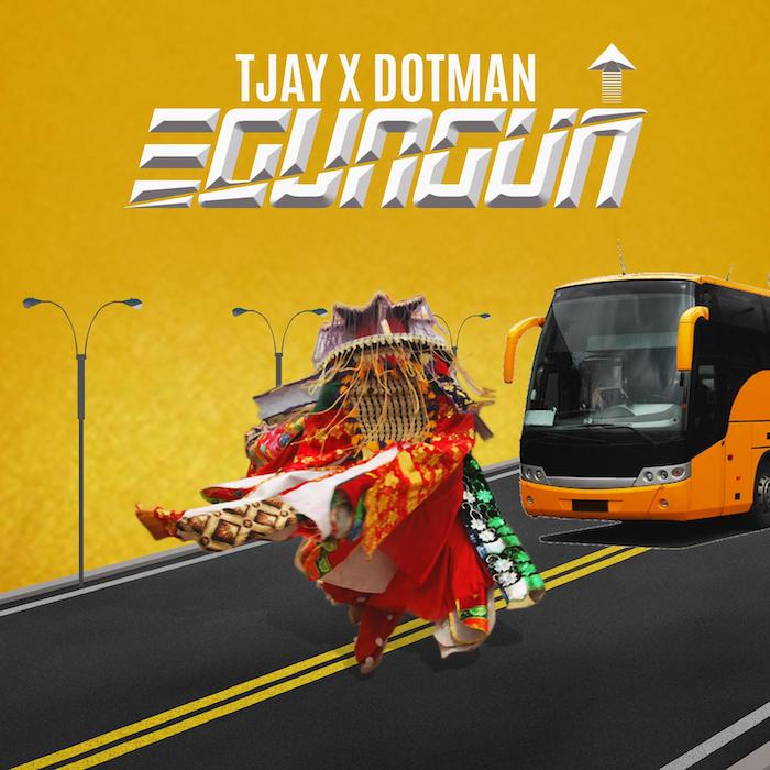 "[Music] T Jay – ""Egungun"" Ft. Dotman | Mp3 Img-2415"