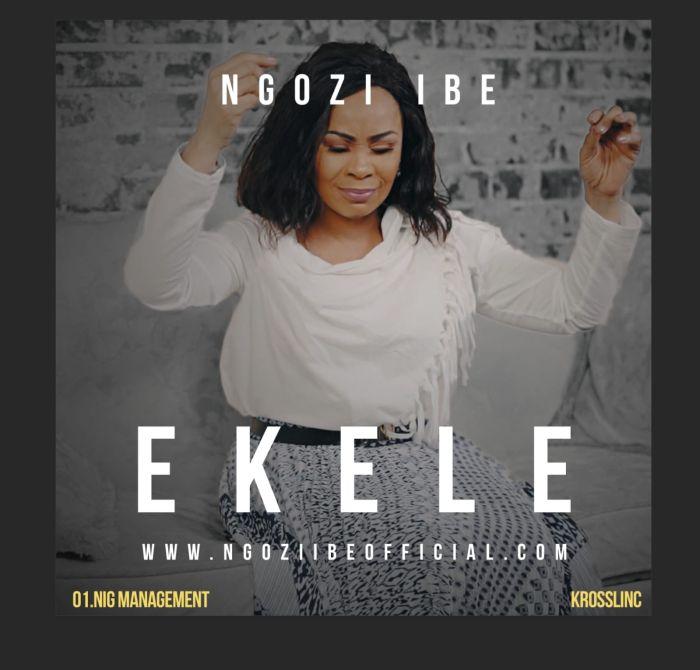 [Music] Ngozi Ibe – Ekele | Mp3 Img-2417