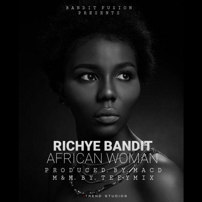 [Music] Richye Bandit – African Woman | Mp3 Img-2460