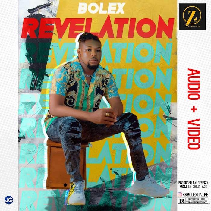 [Music] Bolex – Revelation | Mp3 Img-2462