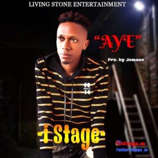 [Music] iStage – Aye | Mp3 Img-2497