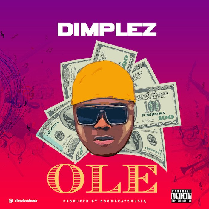 [Music] Dimplez – Ole (Zombie) | Mp3 Img-2532