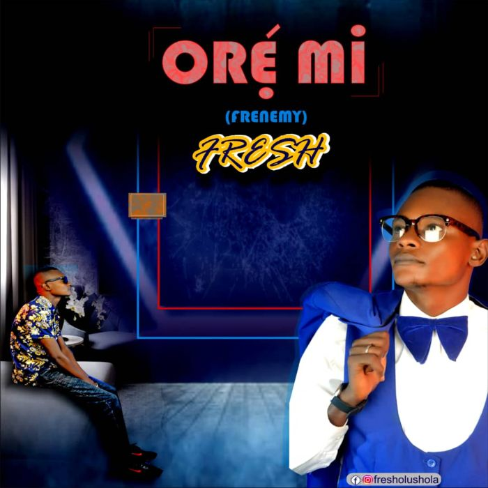 [Music] Fresh – Ore Mi (Frenemies) Img-2538