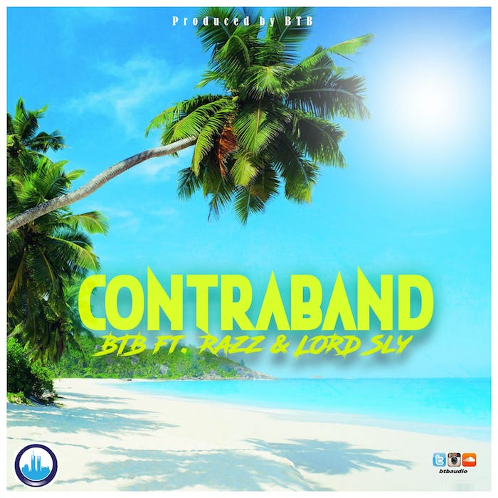 [Music] BTB – Contraband Ft. Raz & Lord Sly | Mp3 Img-2542