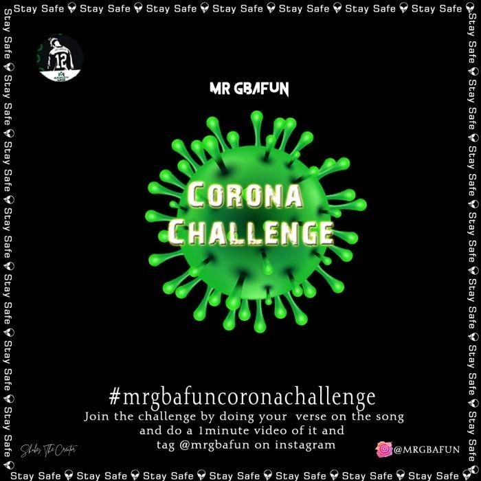 [Music] Mr Gbafun – Corona Challenge   Mp3 Img-4610