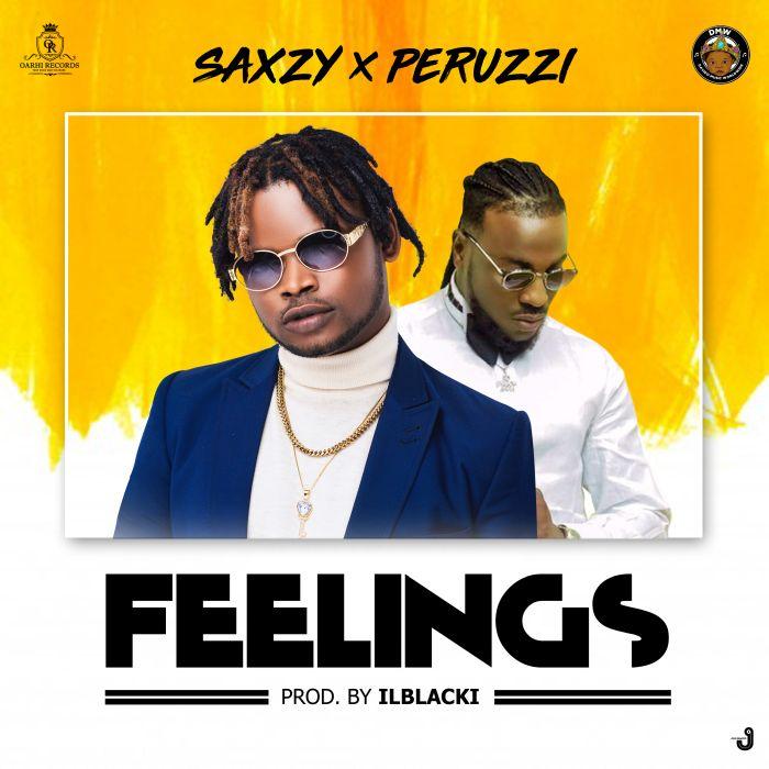 [Download Music] Saxzy Ft. Peruzzi – Feelings Img-9810