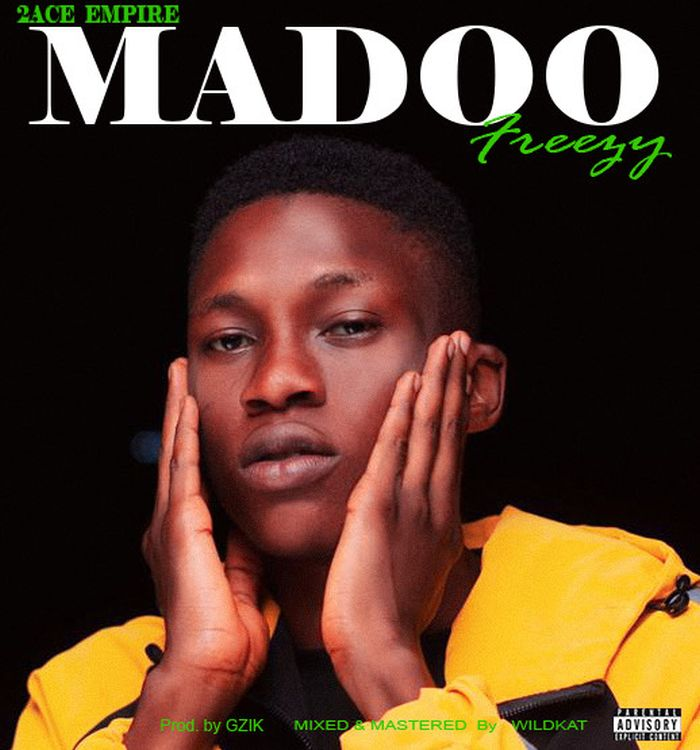 [Music] Freezy – Madoo | Mp3 Img_0211