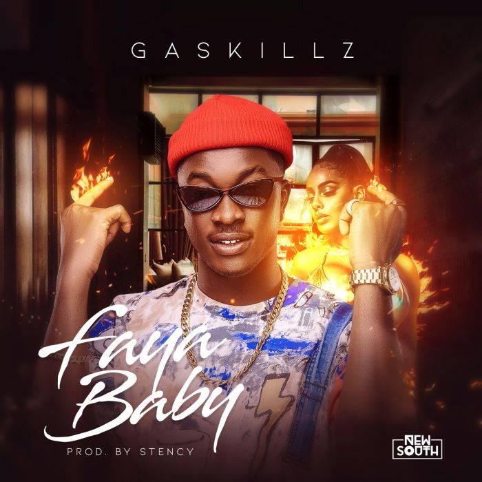 [Download Music] Gaskillz – Faya Baby Img_3110