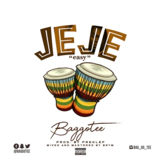[Music] Baggotee – Jeje (Easy)   Mp3 Img_3611