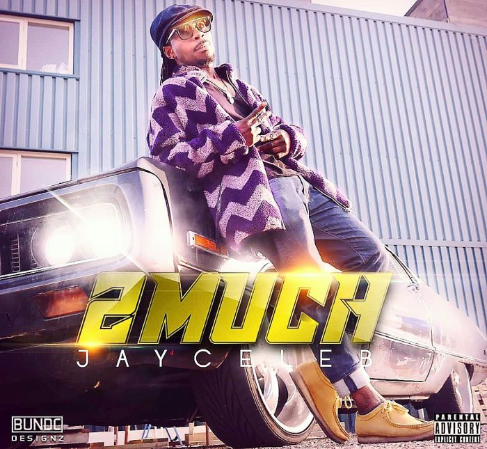 [Download Music] Jay Celeb – 2Much Img_4010