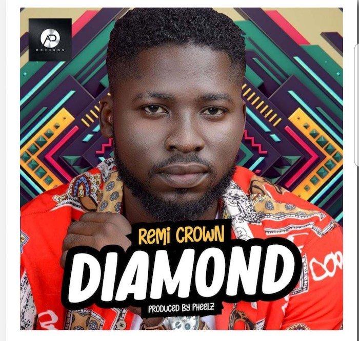 [Music] Remi Crown – Diamond | Mp3 Img_5611