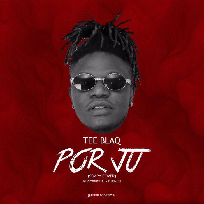 Tee Blaq – Opor Ju (Soapy Cover)   9Jatechs Music Mp3 Img_6211