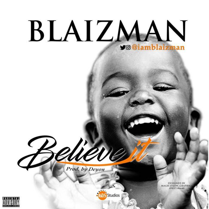 [Download Music] Believe it by Blaizman Img_6410