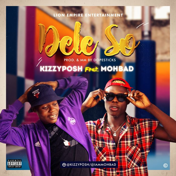 "Kizzyposh – ""Dele So"" Ft. Mohbad | 9Jatechs Music Mp3 Img_6710"