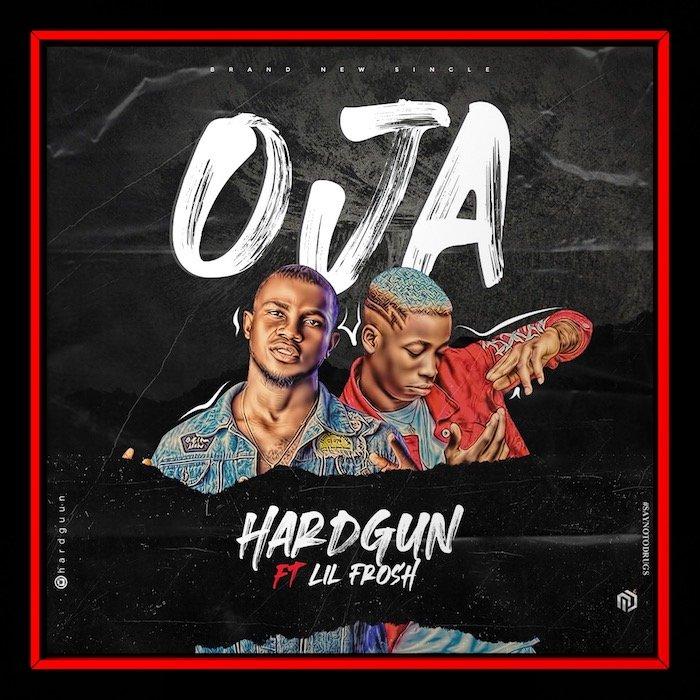 [Music] Hardgun – Oja Ft. Lil Frosh | Download Mp3 Img_6811