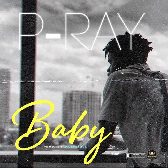 [Music] P Ray – Baby | Mp3 Img_7413
