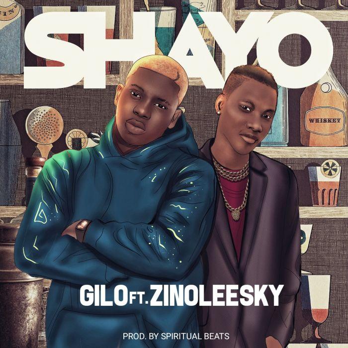 Gilo Ft. Zinoleesky – Shayo | 9Jatechs Music Mp3 Img_7511