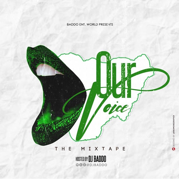 [Mixtape] DJ Baddo – Our Voice Mix | Download MP3 Img_8111