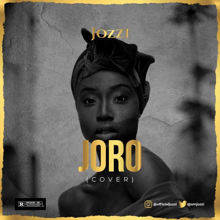 [Music] Jozzi – Joro Cover | Mp3 Img_8511