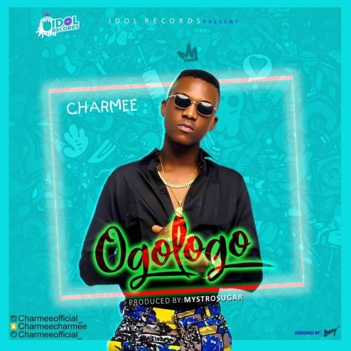 [Download Music] Charmee – Ogologo (Prod. by Mystro Sugar) Img_8810