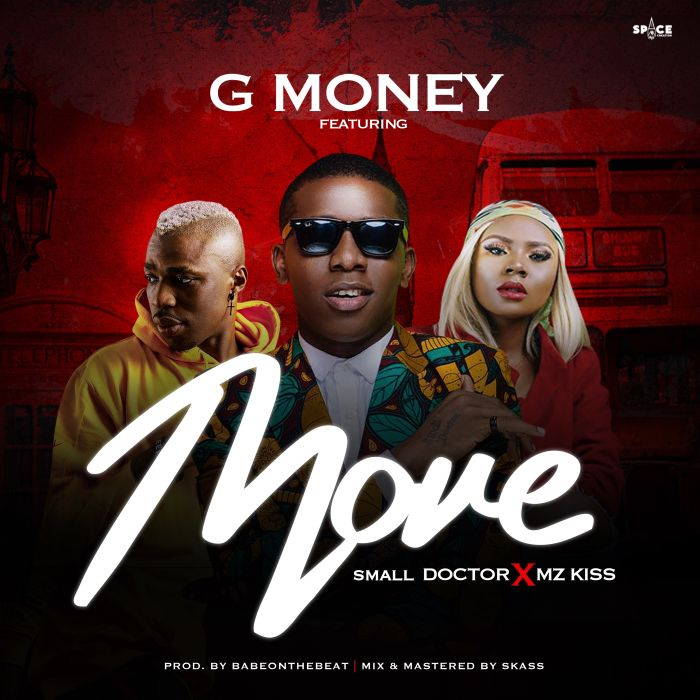 [Download Music] G money Ft. Small Doctor x Mz Kiss – Move Img_8910