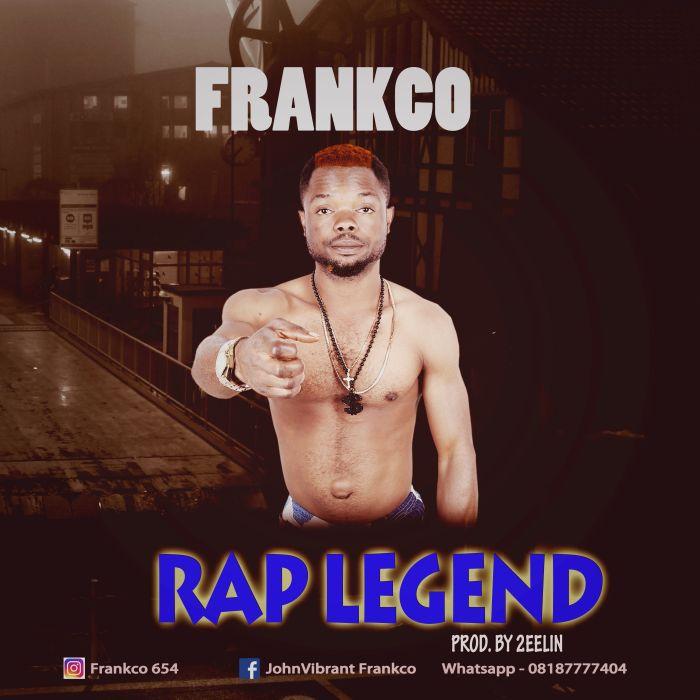 [Download Music] Frankco – Rap Legend Img_gf10