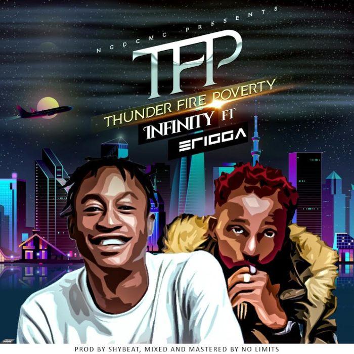 "Infinity – ""Thunder Fire Poverty"" Ft. Erigga | 9Jatechs Music Mp3 Infini10"