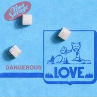 [Lyrics] Tiwa Savage — Dangerous Love Insho332