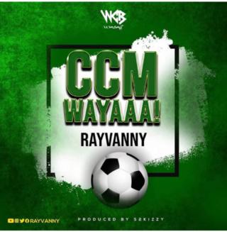 [Music] Rayvanny – Ccm Wayaaa! | Mp3 Insho338