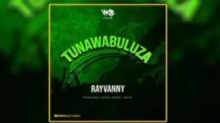 [Music] Rayvanny — Tunawabuluza | Mp3 Insho340
