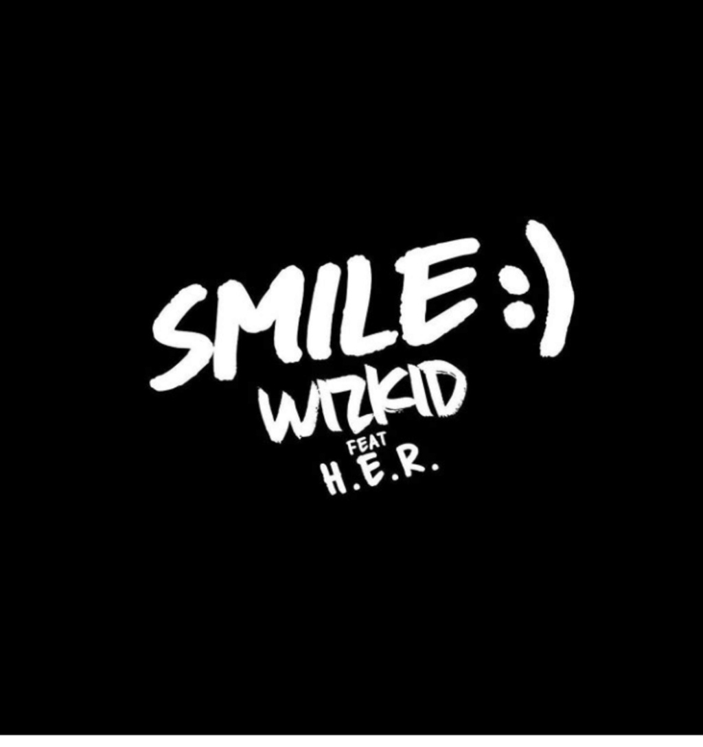 [Music] Wizkid – Smile Ft. H.E.R | Mp3 Insho354