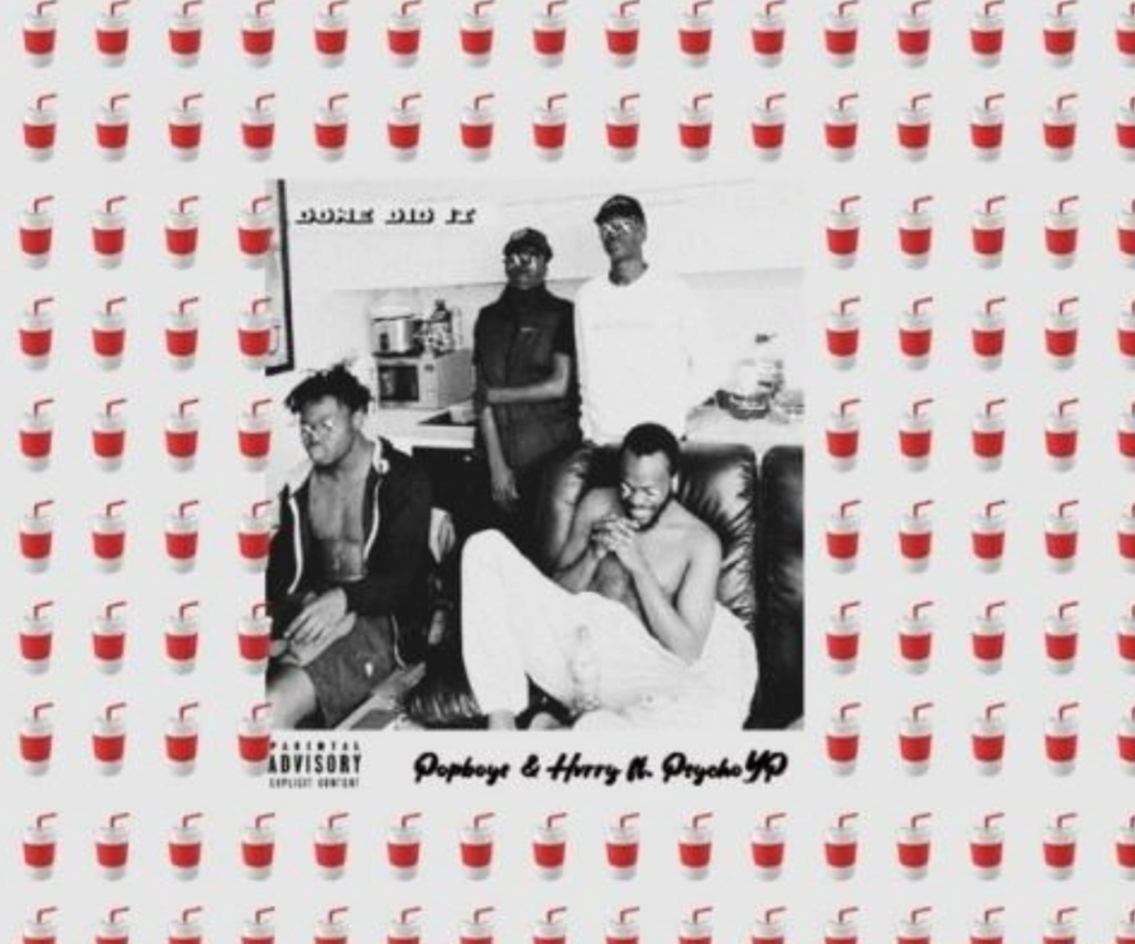 [Music] Pop Boys – Done Did ft. PsychoYP | Mp3 Insho388
