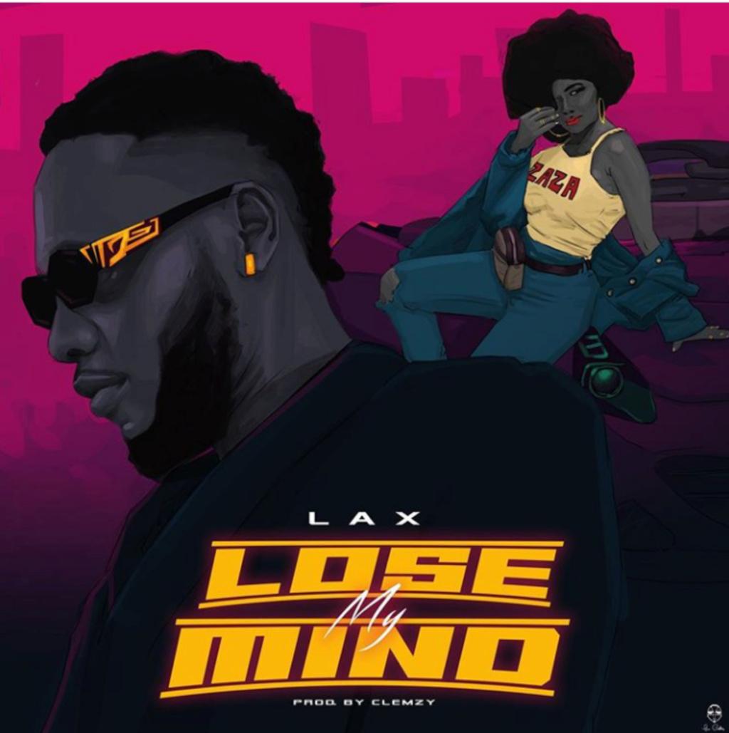 [Music] L.A.X – Lose My Mind | Mp3 Insho415