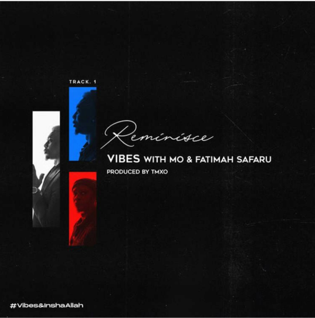 [Music] Reminisce – Vibes Ft. MO & Fatimah Safaru | Mp3 Insho430