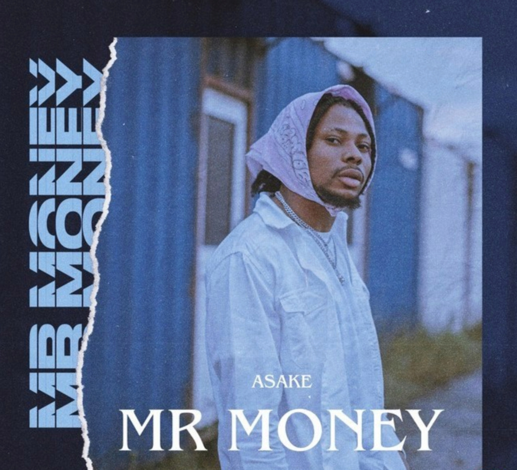 [Music] Asake – Mr Money | Download Mp3 Insho470