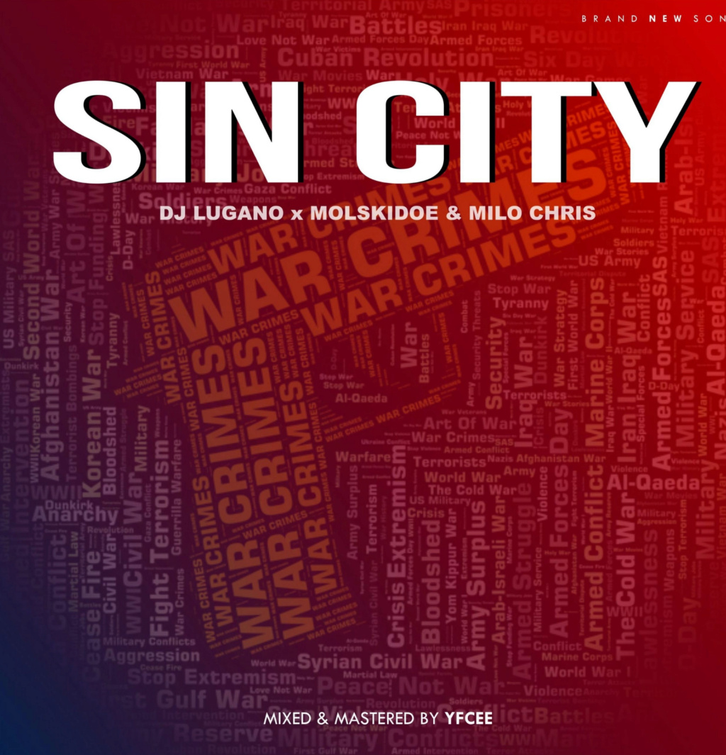 [Music] DJ Lugano — Sin City ft. Molskidoe & Milo Chris | Download Mp3 Insho499