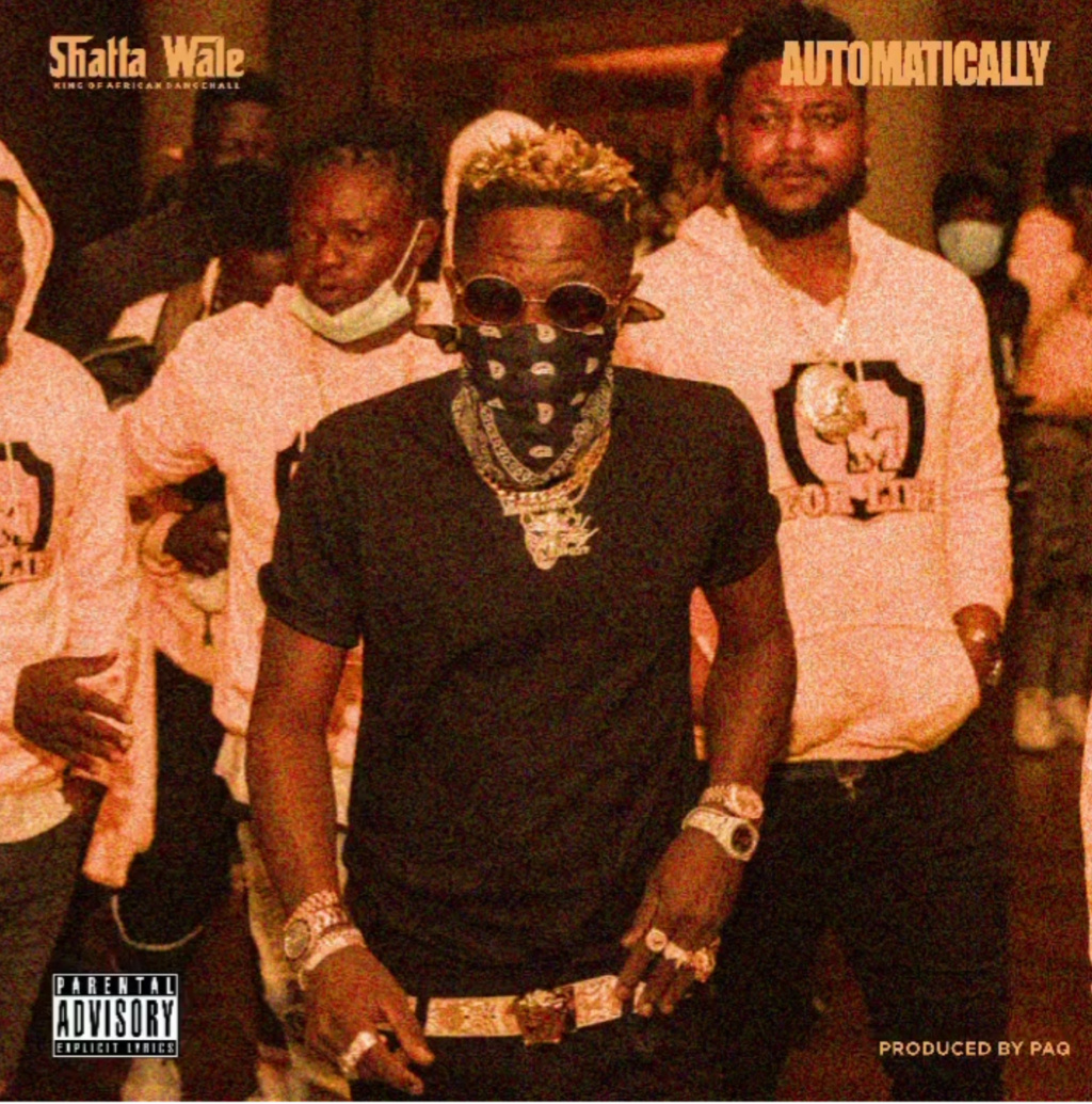 [Music] Shatta Wale – Automatically | Download Mp3 Insho511