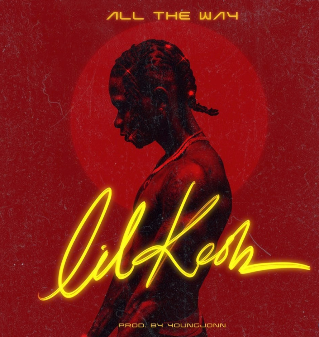 [Music] Lil Kesh — All The Way | Download Mp3 Insho545