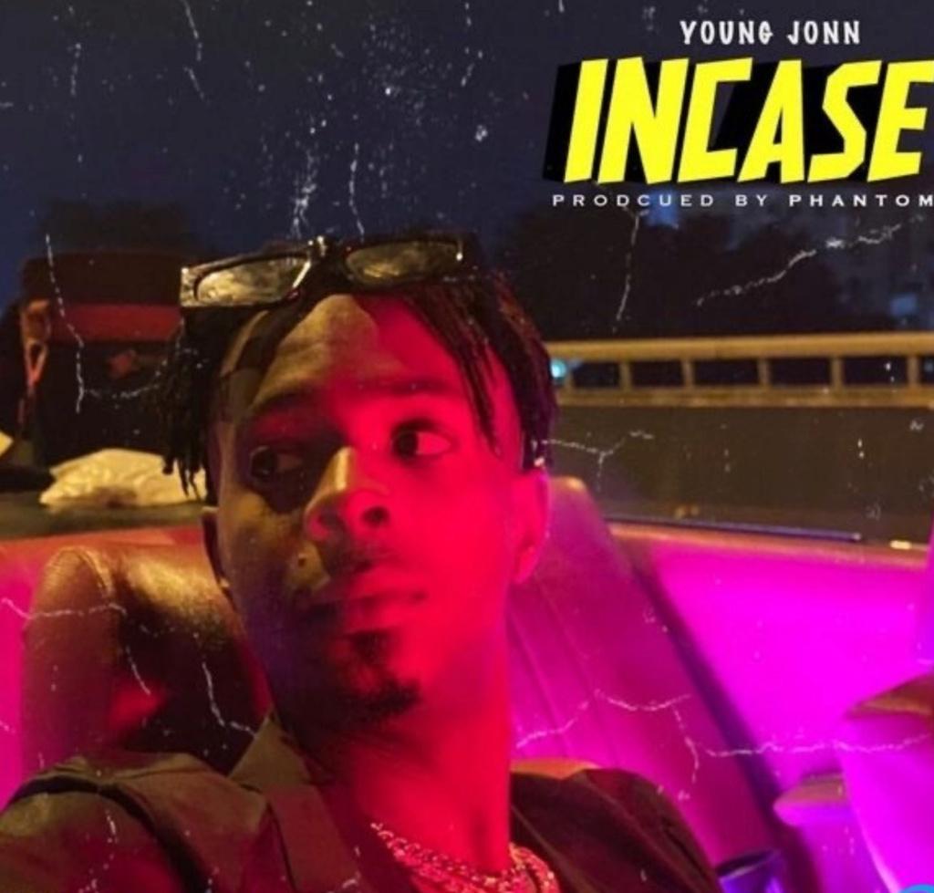 [Music] Young John — Incase   Download Mp3 Insho546
