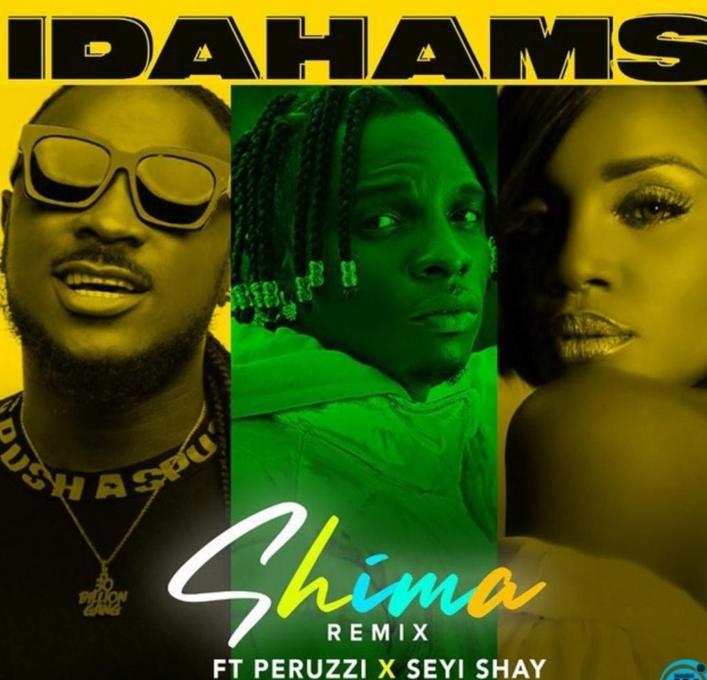 [Music] Idahams – Shima (Remix) ft. Peruzzi & Seyi Shay | Download Mp3 Insho549