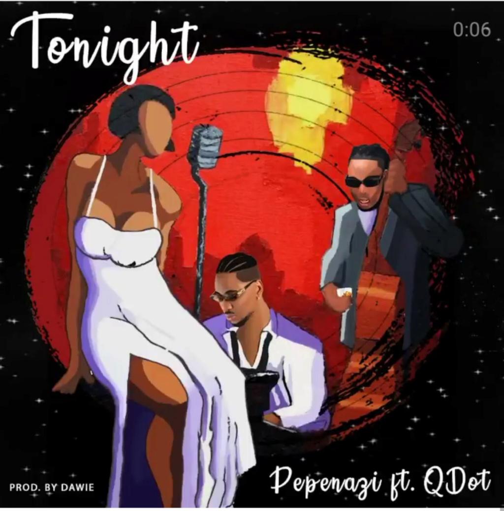 [Music] Pepenazi – Tonight ft. Qdot | Download Mp3 Insho550