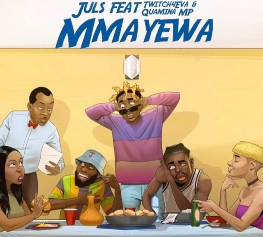 [Music] Juls – Mmayewa ft. Twitch4eva, Quamina MP | Download Mp3 Insho605