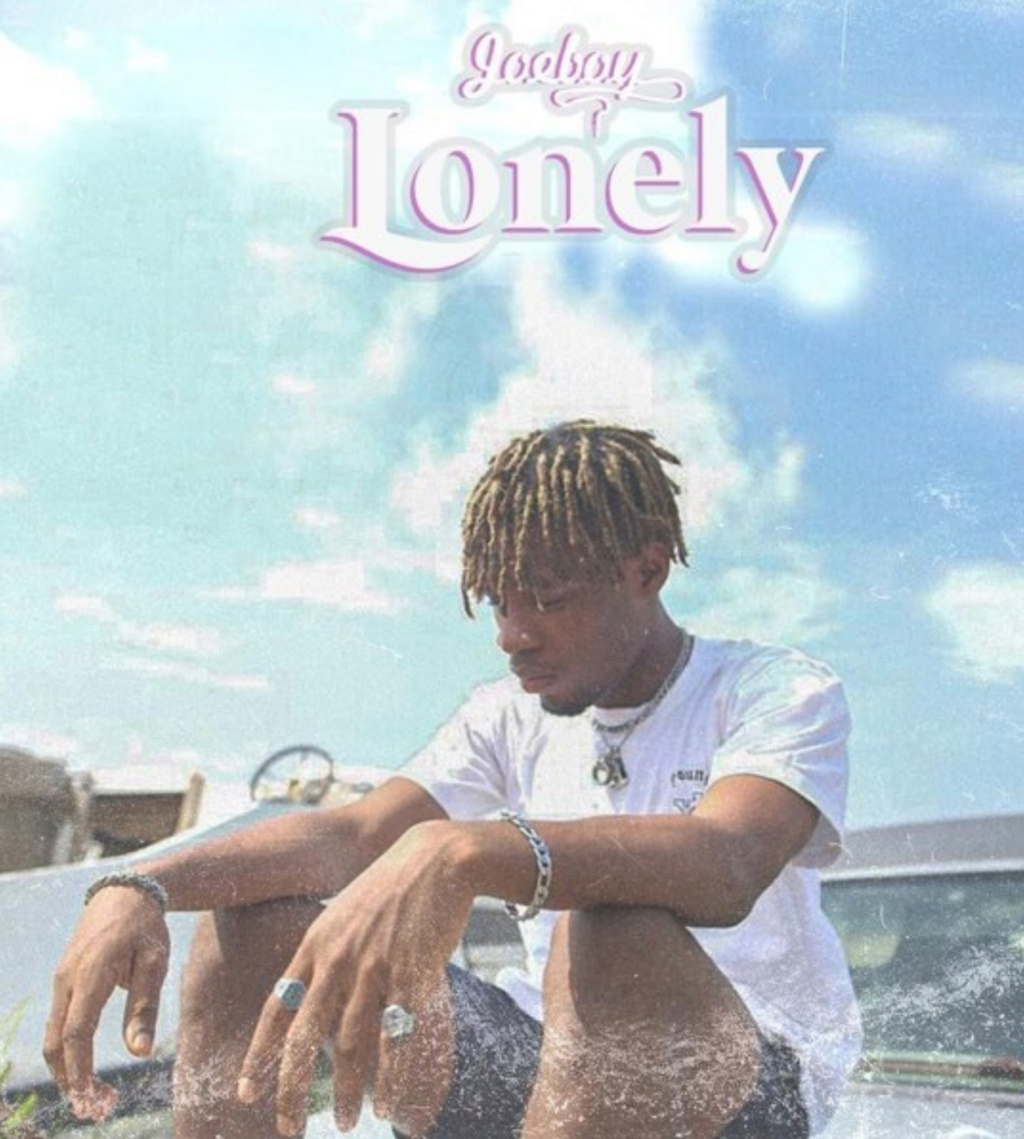 [Music] Joeboy — Lonely | Download Mp3 Insho610