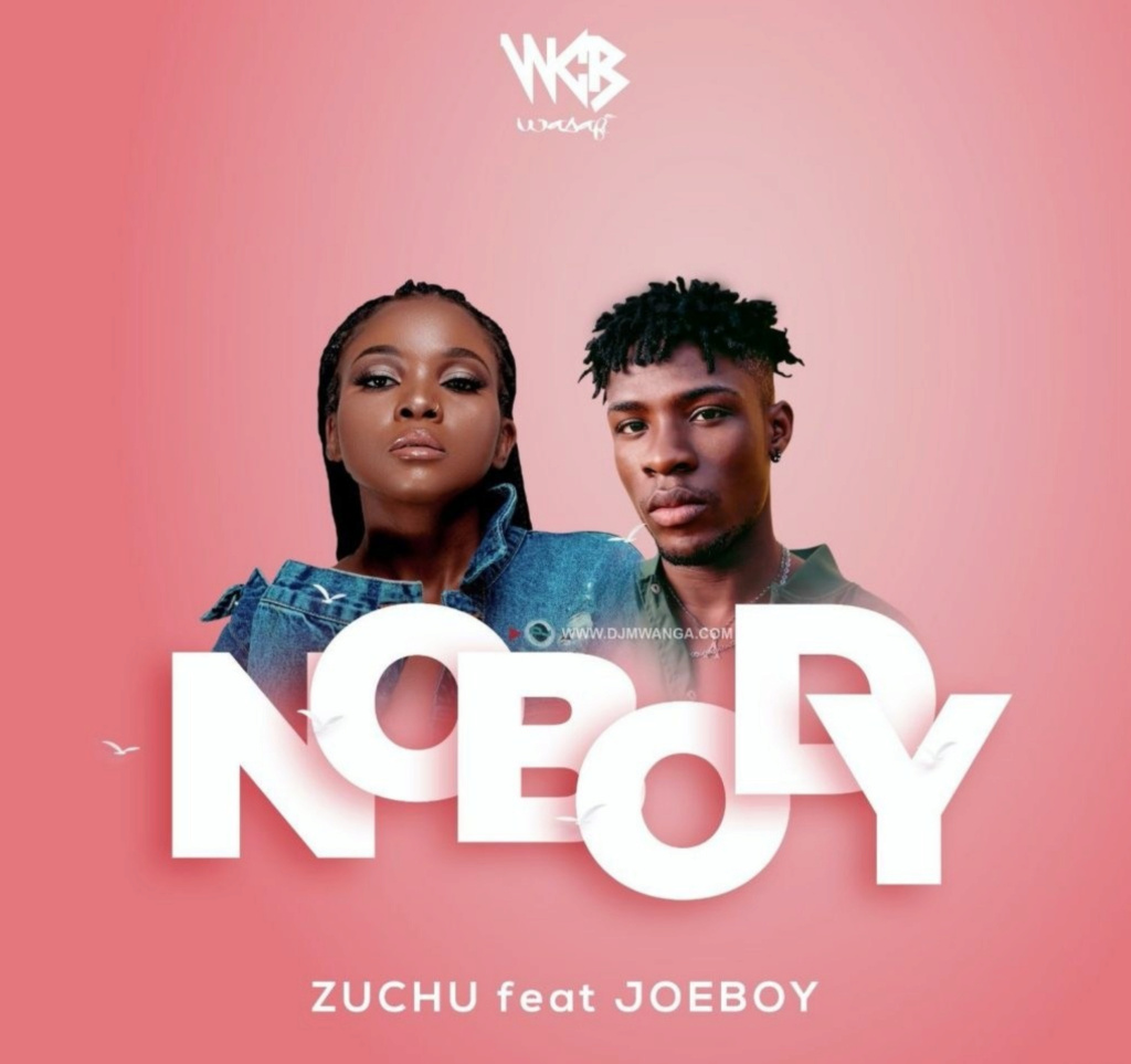 [Music] Zuchu — Nobody ft. Joeboy | Download Mp3 Insho641