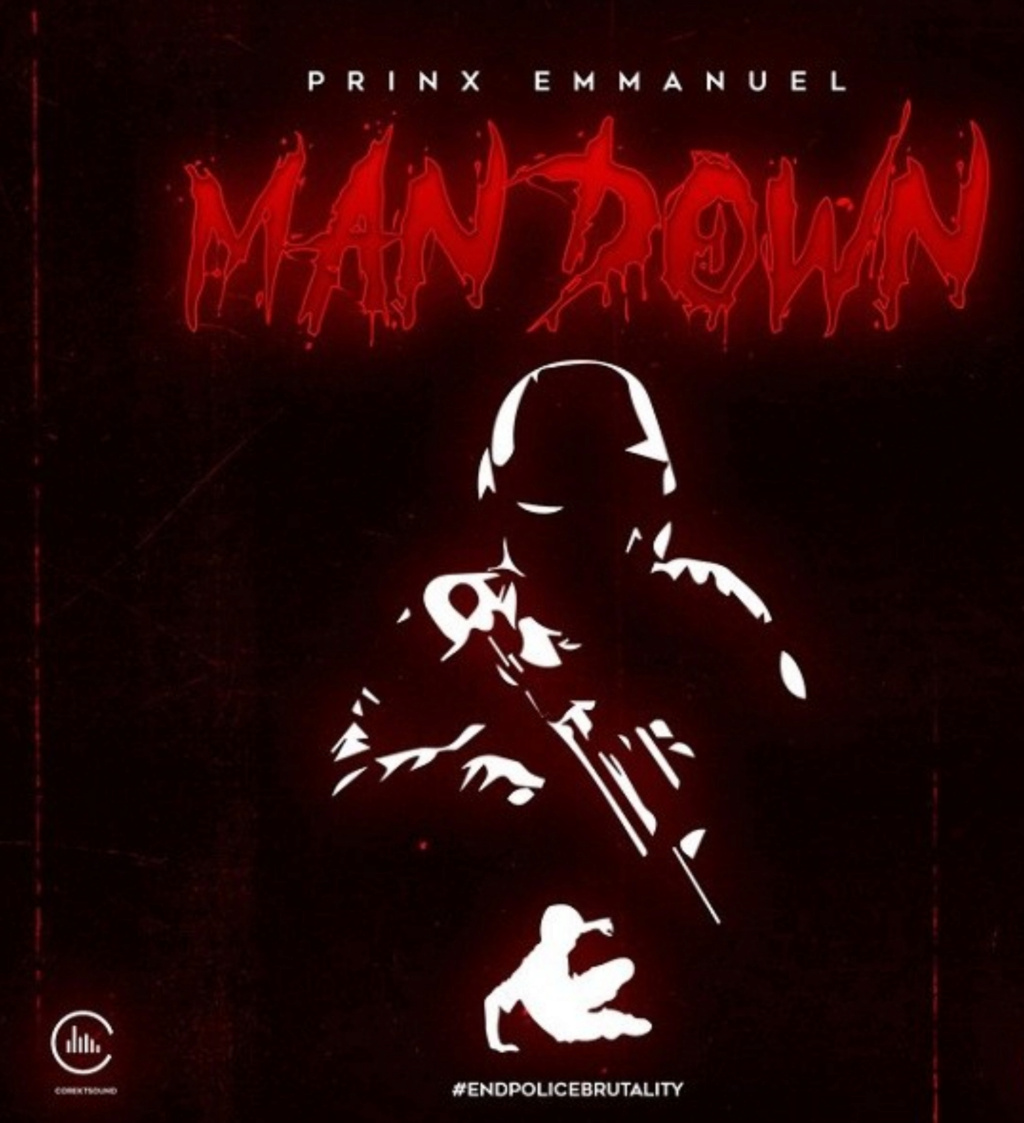 [Music] Prinx Emmanuel – Man Down | Download MP3 Insho666